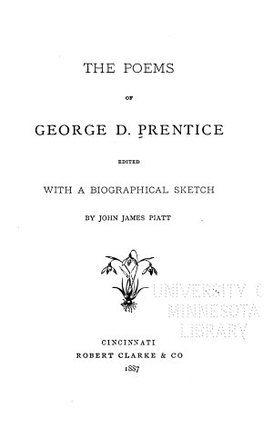 The Poems of George D  Prentice