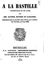 À la Bastille: vaudeville en un acte