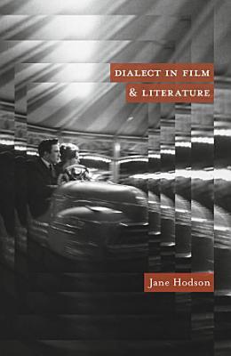 Dialect in Film and Literature PDF