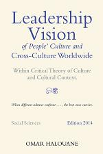 Leadership Vision of People's Culture and Cross-Culture Worldwide