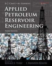 Applied Petroleum Reservoir Engineering: Edition 3