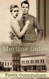 The Shame of Merline Gates