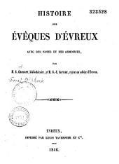Histoire des évêques d'Évreux: avec des notes et des armoiries