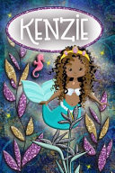 Mermaid Dreams Kenzie: Wide Ruled - Composition Book - Diary - Lined Journal