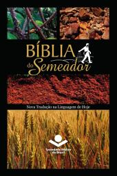 Bíblia do Semeador: Nova Tradução na Linguagem de Hoje