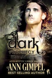 Dark Prophecy: Apocalyptic Urban Fantasy