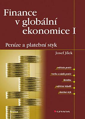 Finance V Globalni Ekonomice I Penize A Platebni Styk