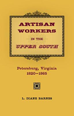 Artisan Workers in the Upper South