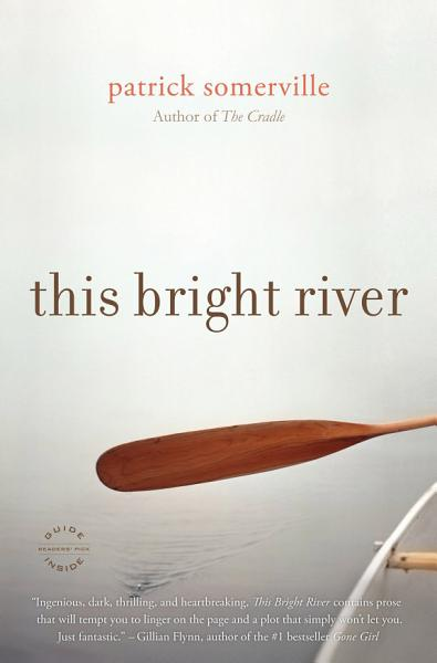 Download This Bright River Book