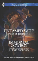 Untamed Wolf and Immortal Cowboy PDF