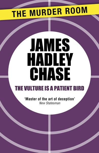 Download The Vulture is a Patient Bird Book
