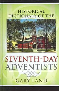Historical Dictionary of Seventh Day Adventists PDF