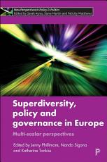 Superdiversity  Policy and Governance in Europe PDF