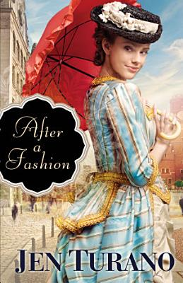 After a Fashion  A Class of Their Own Book  1