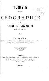 Tunisie: géographie et guide du voyageur