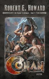 Conan - Band 2: Die Original-Erzählungen