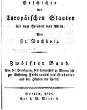 Geschichte der europäischen Staaten seit dem Frieden von Wien: Bände 12-13