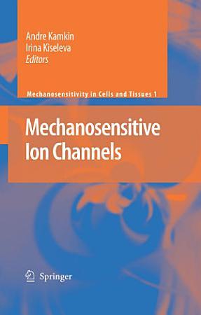 Mechanosensitive Ion Channels PDF