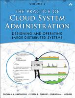The Practice of Cloud System Administration PDF