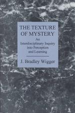 The Texture of Mystery
