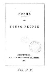Poems for young people [ed. by W. Chambers].