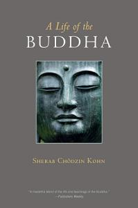 A Life of the Buddha Book