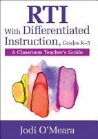 RTI With Differentiated Instruction  Grades K  5 PDF