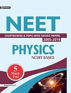 NEET CHAPTER WISE   TOPIC WISE SOLVED PAPERS  PHYSICS Competitive Exam Book 2021 PDF