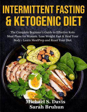Intermittent Fasting   Ketogenic Diet  2 books in 1 PDF