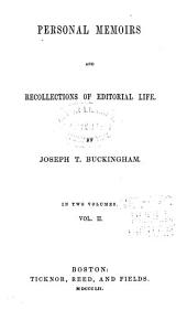 Personal Memoirs and Recollections of Editorial Life: Volume 2