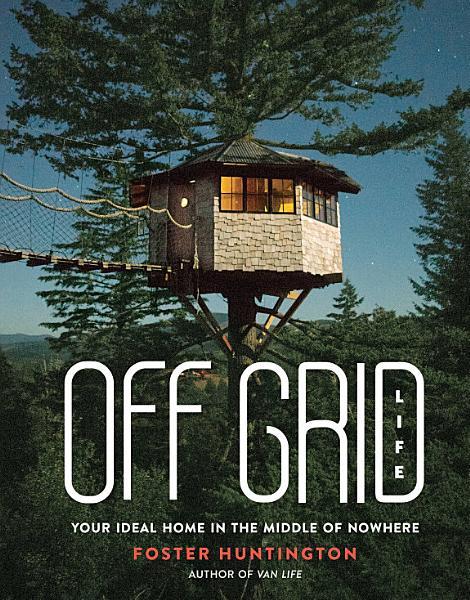 Download Off Grid Life Book