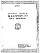 Proposed Revision of the Manual for Courts-Martial