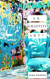 Is Graffiti Art?