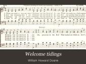 Welcome Tidings: A New Collection of Sacred Songs for the Sunday School