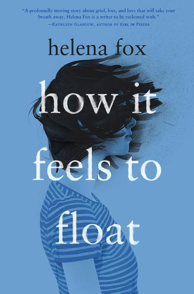 Download How It Feels to Float Book
