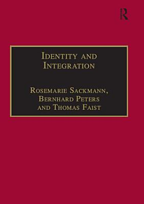 Identity and Integration