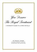 You Deserve the Royal Treatment PDF