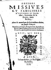 Lettres missives et familieres d'Estienne du Tronchet: avec le monologue de la providence divine, au peuple François