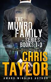 The Munro Family Series Collection: Books 1-3