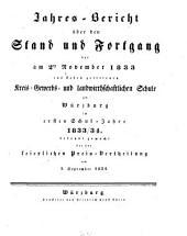 Jahres-Bericht über den Stand und Fortgang der Kreis-Gewerbs- und Landwirthschaftlichen Schule zu Würzburg: 1833/34
