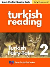 Turkish Fairy Tales - Stag Prince: Improve your Turkish and learn new Turkish words and phrases!