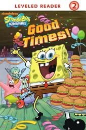 Good Times! (SpongeBob SquarePants)