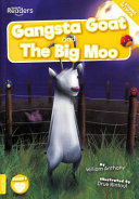 Gangsta Goat and The Big Moo