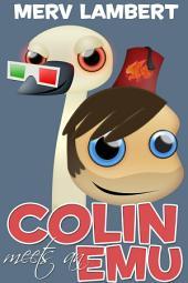 Colin Meets an Emu