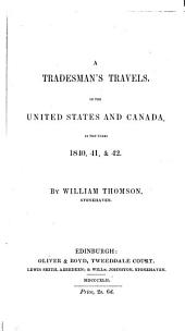 A Tradesman's Travels in the United States and Canada: In the Years 1840, 41 & 42