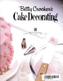 Betty Crocker s Cake Decorating PDF
