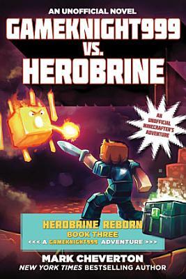 Gameknight999 vs  Herobrine