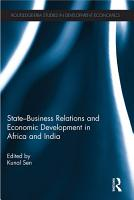 State Business Relations and Economic Development in Africa and India PDF