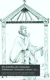 Die Schriften der römischen Feldmesser: Band 1