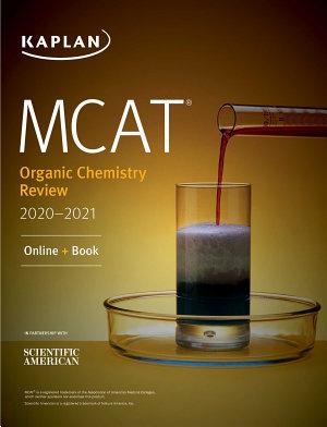 MCAT Organic Chemistry Review 2020 2021